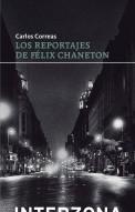 Los reportajes de Félix Chaneton