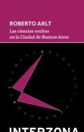 Las ciencias ocultas en la Ciudad de Buenos Aires