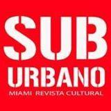 Suburbano. Miami Revista Cultural